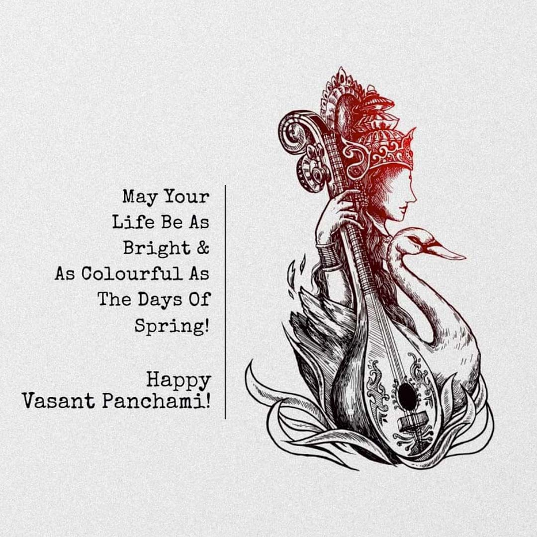 MAY YOUR LIFE BE AS COLOURFUL AS THE DAYS OF SPRING. HAPPY BASANT PANCHAMI.