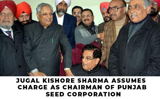 Jugal Kishore Sharma assumes charge as Chairman of Punjab Seed Corporation