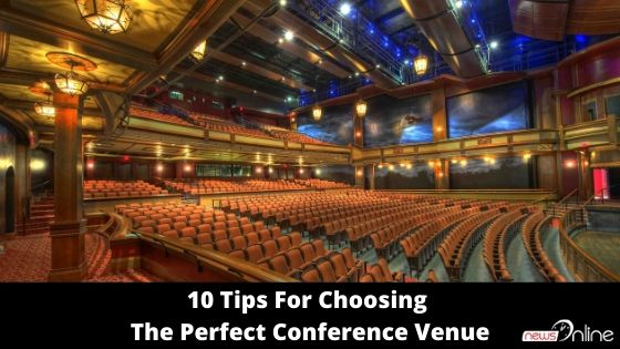 10 Tips For Choosing The Perfect Conference Venue