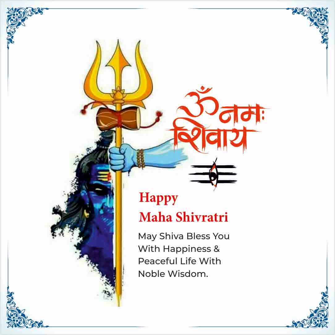 Happy Maha Shivratri May Shiva Bless You with Happiness & peaceful Life With Noble Wisdom