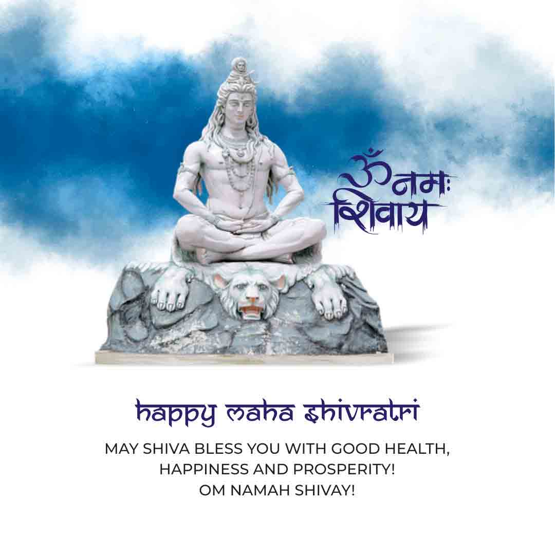 Happy Maha Shivratri May SHIVA BLESS YOU WITH GOOD HEALTH, HAPPINESS AND PROSPERITY! OM NAMAH SHIVAY!