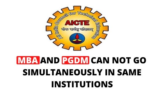 MBA AND PGDM CAN NOT GO SIMULTANEOUSLY IN SAME INSTITUTIONS