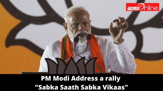 PM Modi Address a rally - Sabka Saath Sabka Vikaas