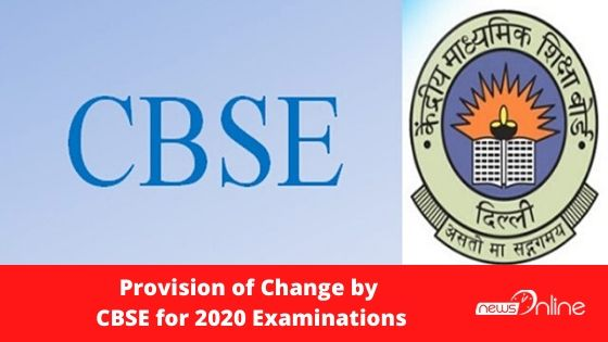 Provision of Change by CBSE for 2020 Examinations