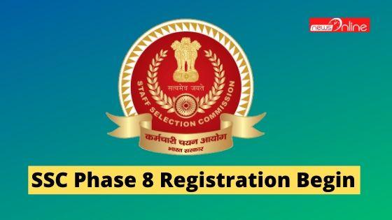 SSC Phase 8 Registration Begin