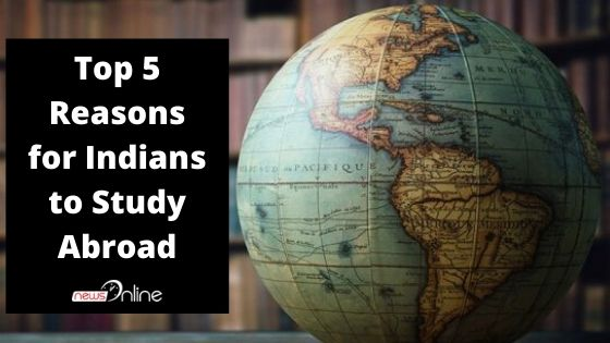 Top 5 Reasons for Indians to Study Abroad