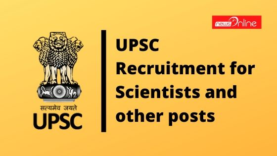 UPSC recruitment for scientists and other posts