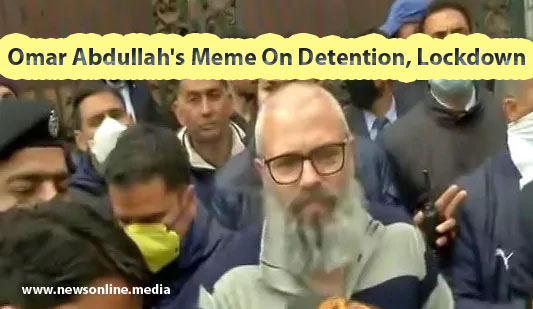 Omar Abdullah's Meme On Detention, Lockdown