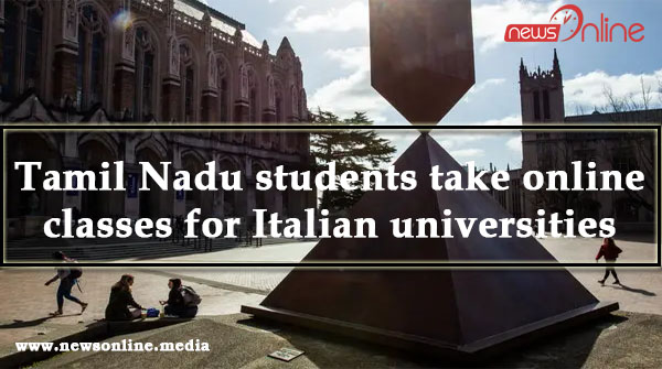 Tamil Nadu students take online classes for Italian universities