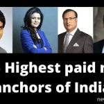 Top 5 Highest paid news anchors of India