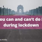 Covid-19: Delhi lockdown, some do's and don't
