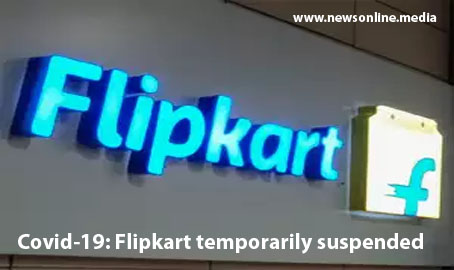 Covid-19: Flipkart temporarily suspended