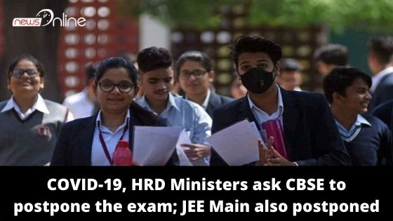 COVID-19, HRD Ministers ask CBSE to postpone the exam; JEE Main also postponed