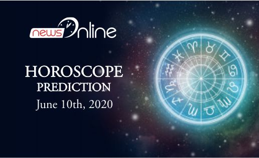Horoscope Today June 10, 2020
