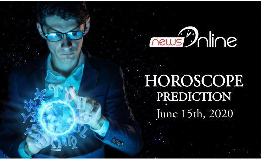 Horoscope Today June 15, 2020