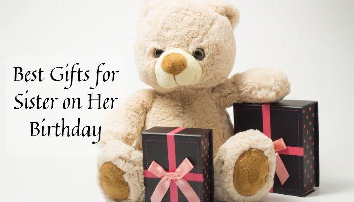 Best Gift for sister on her birthday