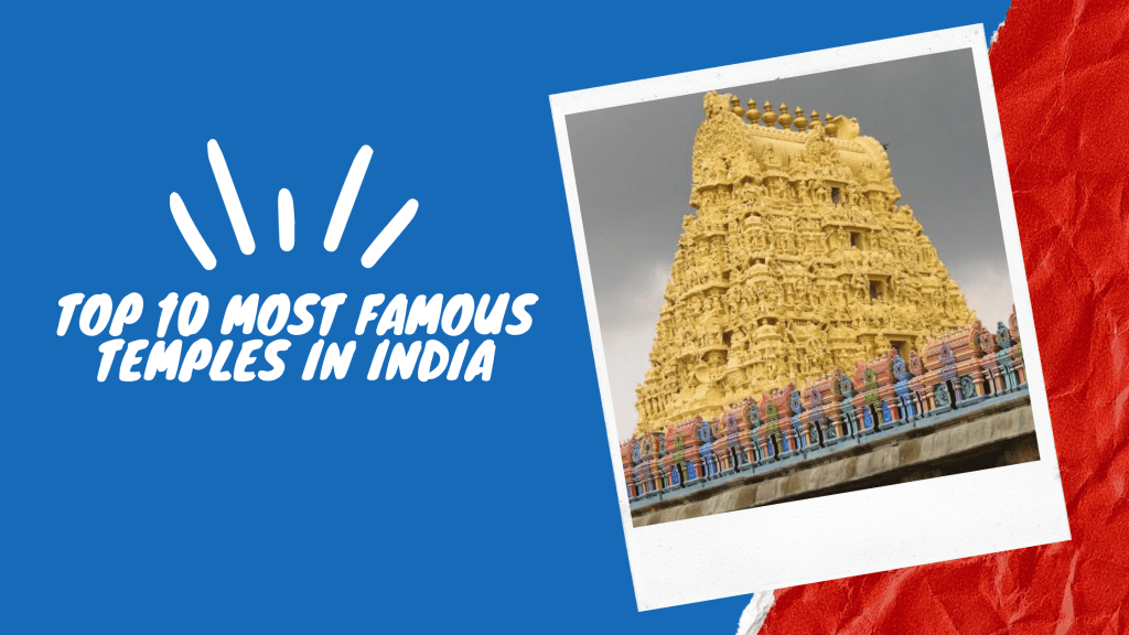 Top 10 Most Famous Temples in India