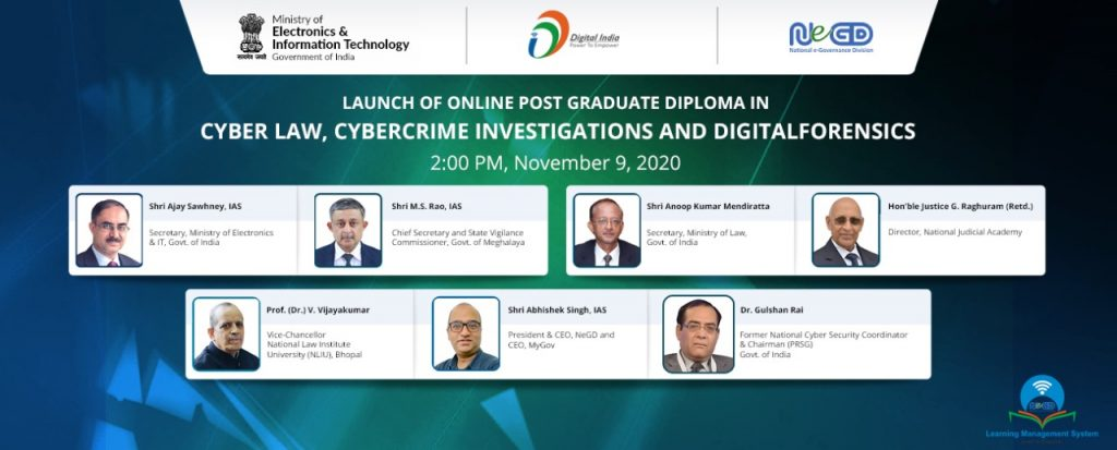 National e-Governance Division (NeGD)in association with NLIU Bhopal launches Online Post Graduate Diploma in Cyber Law, Cybercrime Investigations and Digital Forensics virtually