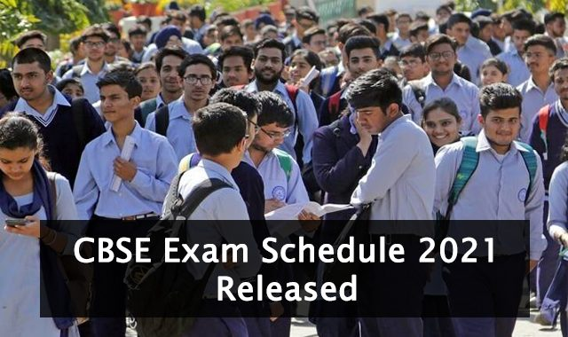 cbse exam schedule 2021 released