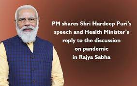 PM shares Shri Hardeep Puri's speech and Health Minister's reply to the discussion on pandemic in Rajya Sabha
