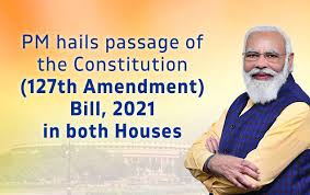 PM hails passage of the Constitution (127th Amendment) Bill, 2021 in both Houses